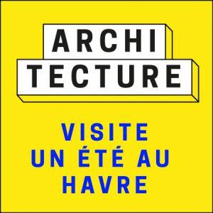 Visite Un Été Au Havre   Béton 2019