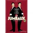 """Spectacle LES JUMEAUX DANS """"GRANDS CRUS CLASSES"""""""
