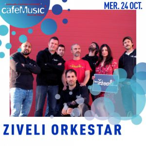 ZIVELI ORKESTAR @ Le caféMusic' - MONT DE MARSAN