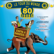 Spectacle LE TOUR DU MONDE EN 80 JOURS à NANTES @ THEATRE 100 NOMS - Billets & Places