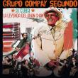 Concert Grupo Compay Segundo + Son del Salón  à MEISENTHAL @ Halle Verrière - Billets & Places