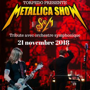 METALLICA S&M TRIBUTE  @ Casino de Paris - Paris