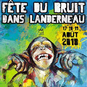Fête du Bruit - Landerneau - Pass 3 jours @ Les Jardins de la Palud - LANDERNEAU