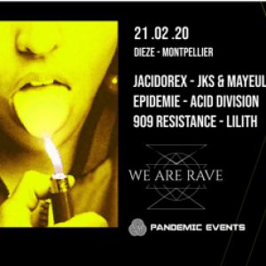 We Are Rave W/ Jacidorex, Jks & Mayeul, Epidemie, Acid Division