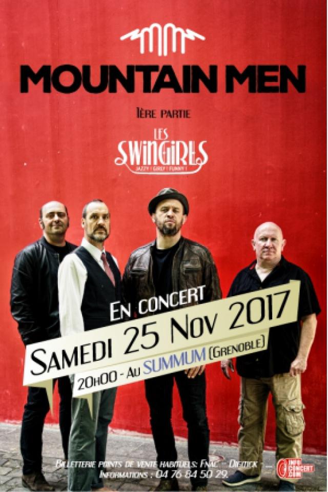 MOUNTAIN MEN + INVITES  - 1 ère partie LES SWINGIRLS @ SUMMUM - ALPEXPO - Grenoble