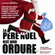 Théâtre LE PERE NOEL EST UNE ORDURE à PLOUGONVELIN @ THEATRE ESPACE KERAUDY - Billets & Places