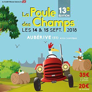 Festival La Poule des Champs # 13 - Pass Vendredi @ Le Bois Jeannette - AUBÉRIVE