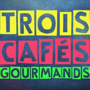3 Cafes Gourmands