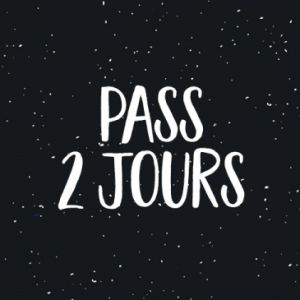 Les Insolantes - Pass 2 Jours