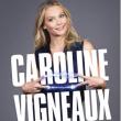 Spectacle CAROLINE VIGNEAUX