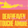 Concert DEAFHEAVEN + TOUCHÉ AMORÉ à Paris @ Le Trabendo - Billets & Places