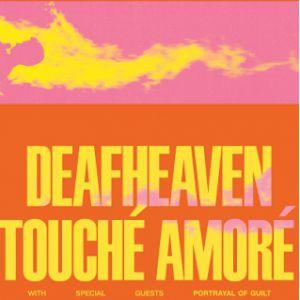 Deafheaven + Touché Amoré