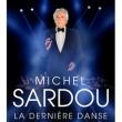 Concert MICHEL SARDOU - LA DERNIERE DANSE à Montpellier @ SUD DE FRANCE ARENA - Billets & Places