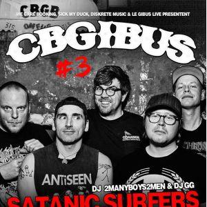 Satanic Surfers • FOD • Get Dead • Waterweed CBGibus #3  @ Gibus Live - PARIS