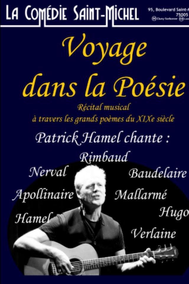 Voyage dans la poésie @ La Comédie Saint Michel - Grande salle - PARIS