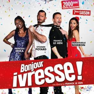 BONJOUR IVRESSE ! @ Théatre Le Rhône - Bourg Les Valence