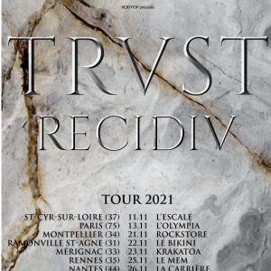 Trust - Recidiv Tour