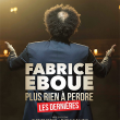 "Spectacle FABRICE EBOUE - ""PLUS RIEN A PERDRE - LES DERNIERES"" à Sainte-Clotilde @ TEAT CHAMP FLEURI - Billets & Places"