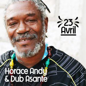 Horace Andy & Dub Asante Band + Orange Street