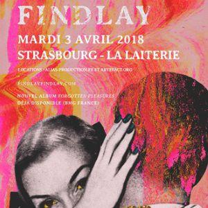 FINDLAY + Guest @ La Laiterie - Club - Strasbourg
