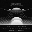 Soirée REGAL SOUND : DeFeKT (Live), Blue Hour, Shkedul & more