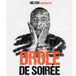 Spectacle NILSON PRÉSENTE DRÔLE DE SOIRÉE
