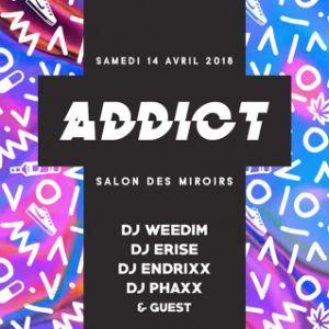 ADDICT @ Le Salon des Miroirs - Paris