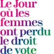Théâtre LE JOUR OU LES FEMMES ONT PERDU LE DROIT DE VOTE