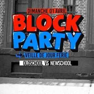 Block Party au Wanderlust @ Wanderlust - PARIS