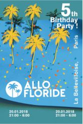 Billets Allo Floride 5th Birthday - La Bellevilloise