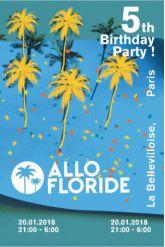 Billets Allo Floride 5th Birthday - La Bellevilloise