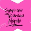 Concert SYMPHONIE DU NOUVEAU MONDE à MASSY @ OPERA DE MASSY - Billets & Places