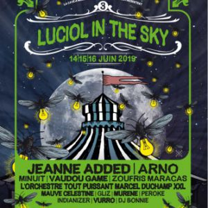 Luciol In The Sky #3 - Pass 2 Jours - Jeanne Added + Arno + ...