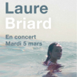 Concert LAURE BRIARD à Paris @ Point Ephémère - Billets & Places