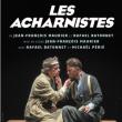 Théâtre LES ACHARNISTES à Paris @ PARADIS - 60 - Billets & Places