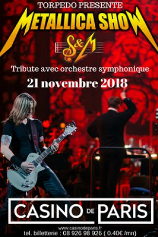 Concert METALLICA S&M TRIBUTE  à Paris @ Casino de Paris - Billets & Places