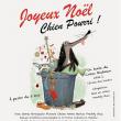 Spectacle JOYEUX NOEL CHIEN POURRI