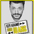 Spectacle KEV ADAMS à TROYES @ LE CUBE - TROYES CHAMPAGNE EXPO - Billets & Places