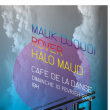Concert SHOW CHET UTOPIA : ROVER / MALIK DJOUDI / HALO MAUD