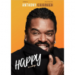 Spectacle ANTHONY KAVANAGH DANS HAPPY