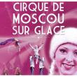 Carte LE CIRQUE DE MOSCOU SUR GLACE