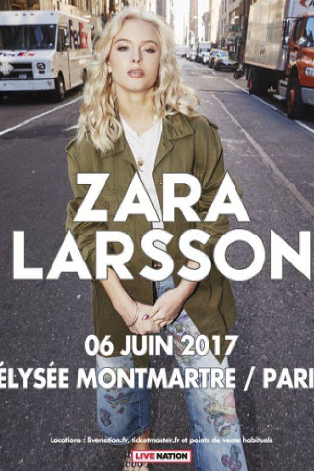 concert zara larsson paris elysee montmartre billets places. Black Bedroom Furniture Sets. Home Design Ideas