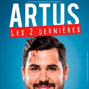 ARTUS LES 2 DERNIERES @ Casino de Paris - Paris