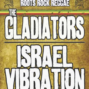ISRAEL VIBRATION + THE GLADIATORS @ La Cigale - Paris