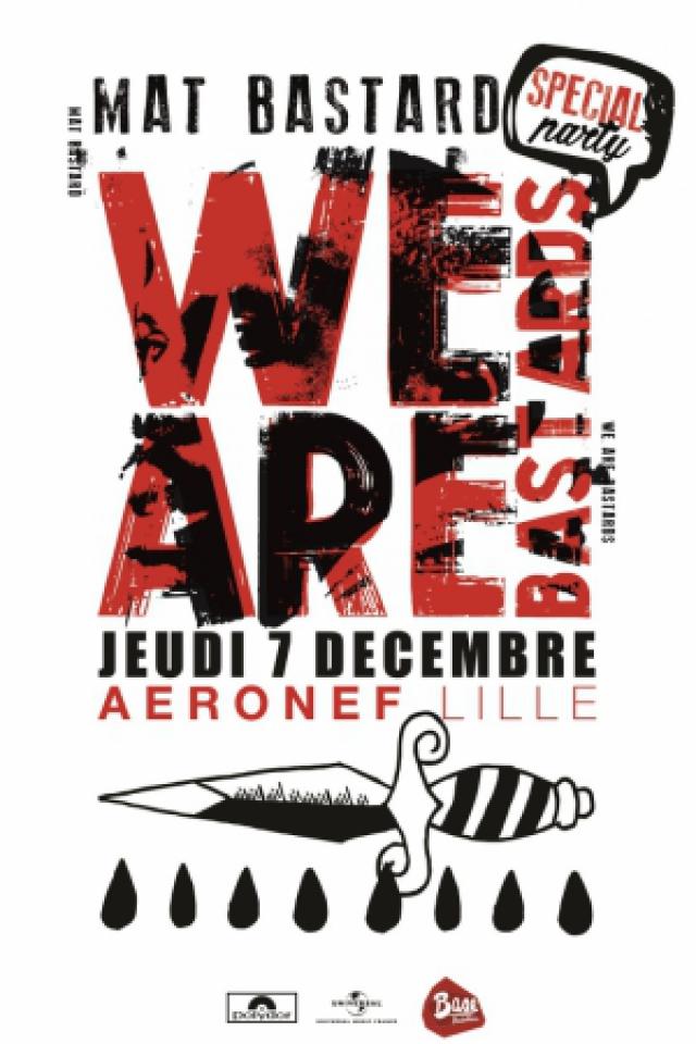 WE ARE BASTARDS @ L'AERONEF - LILLE