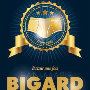 Il Était Une Fois Jean Marie Bigard