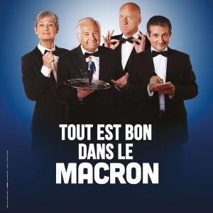 """Les Chansonniers - """"Tout Est Bon Dans Le Macron"""""""
