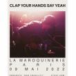 Concert CLAP YOUR HANDS SAY YEAH