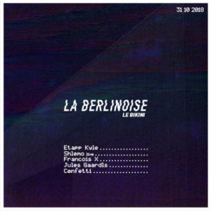 La Berlinoise @ LE BIKINI - RAMONVILLE