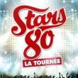 Concert STARS 80 - LA TOURNEE à Dijon @ Zénith de Dijon - Billets & Places